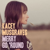 1 Merry Go 'Round-Kacey Musgraves
